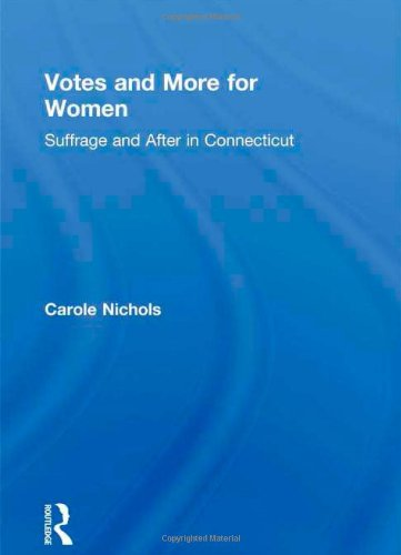 9780866561921: Votes and More for Women: Suffrage and After in Connecticut