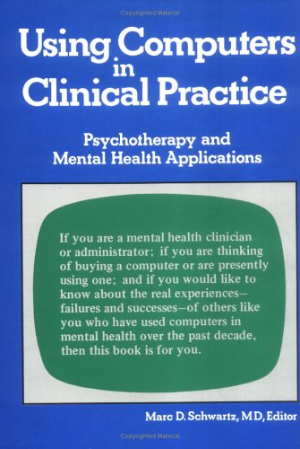 9780866562089: Using Computers in Clinical Practice: Psychotherapy and Mental Health