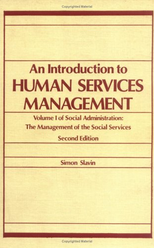 9780866563437: 001: Introduction to Human Services Management (Part I of 2-book set, Social Administration)