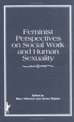 9780866563703: Feminist Perspectives on Social Work and Human Sexuality
