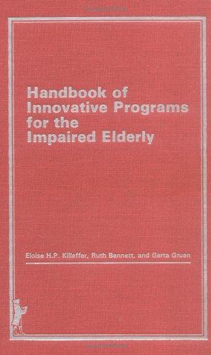 9780866563819: Handbook of Innovative Programs for the Impaired Elderly