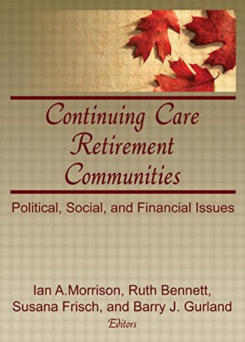 9780866563840: Continuing Care Retirement Communities: Political, Social, and Financial Issues