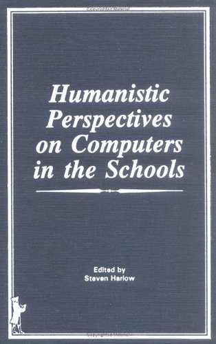 Humanistic Perspectives on Computers in the Schools 9780866563970 In exploring the place of the computer in the human context of the school, this thoughtful, insightful volume probes the effects of the computer's presence on human potential and learning and examines the promise and direction of the computer in the education of children. Researchers and practitioners share very diverse concerns--with a healthy dose of caution--about the computer's impact upon the classroom and student learning. Topics include the computer and the exceptional student, computer games as teaching tools, teaching writing through word processing, as well as evaluating the educational value of microcomputers.