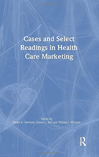 Cases and Select Readings in Health Care: William Winston, Robert