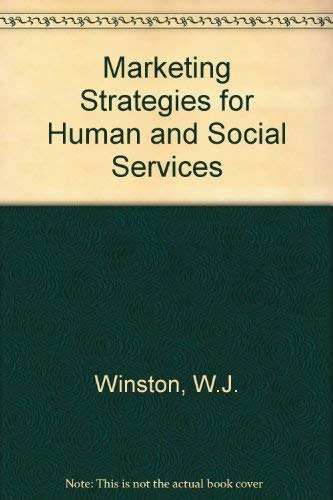 9780866564687: Marketing Strategies for Human and Social Service Agencies (Health Marketing Quarterly)