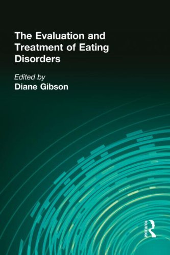 9780866565417: The Evaluation and Treatment of Eating Disorders