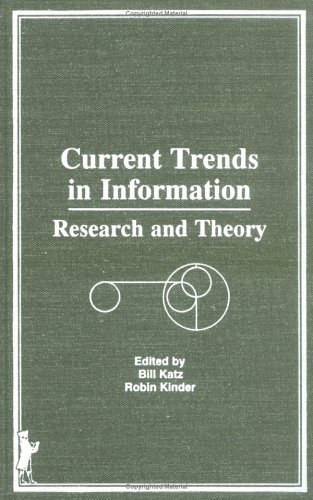 9780866565745: Current Trends in Information: Research and Theory