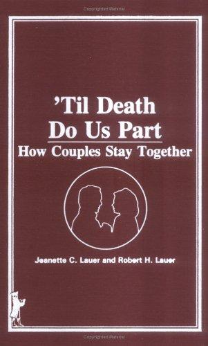 9780866566018: 'Til Death Do Us Part: How Couples Stay Together