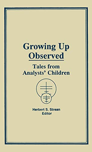 9780866566346: Growing Up Observed: Tales from Analysts' Children