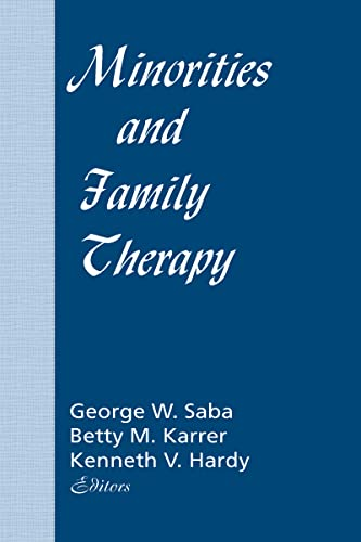 9780866567770: Minorities and Family Therapy (Journal of Psychotherapy & the Family: N)