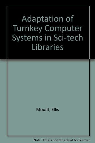 9780866568593: Adaptation of Turnkey Computer Systems in Sci Tech Libraries