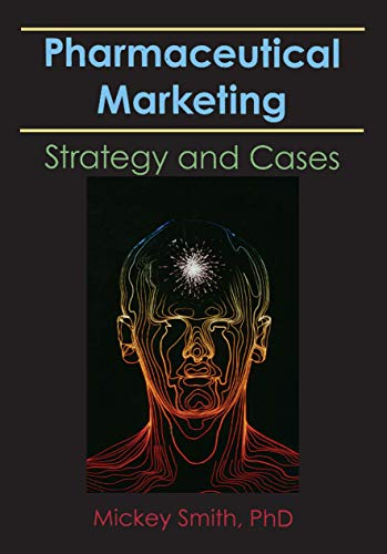 9780866568616: Pharmaceutical Marketing: Strategy and Cases