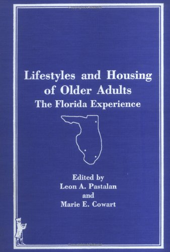 9780866568722: Lifestyles and Housing of Older Adults: The Florida Experience (Aka : Journal of Housing for the Elderly, Vol 5, No 1)