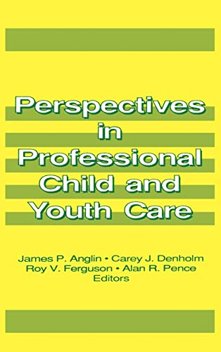 9780866568913: Perspectives in Professional Child and Youth Care (Child & Youth Services Series) (Pt. 1)