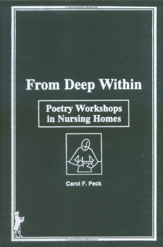 9780866568975: From Deep Within: Poetry Workshops in Nursing Homes (Activities, Adaptation & Aging)