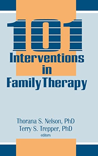 9780866569026: 101 Interventions in Family Therapy (Haworth Marriage and the Family)
