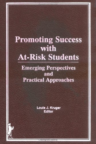 9780866569224: Promoting Success With At-Risk Students: Emerging Perspectives and Practical Approaches