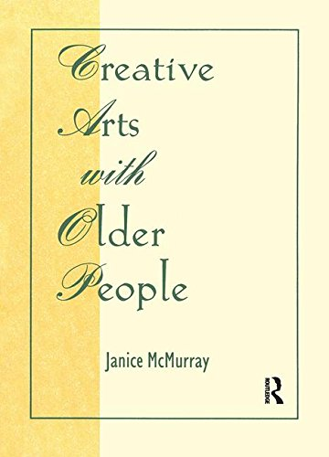 9780866569293: Creative Arts With Older People (Activities, Adaptation & Aging)