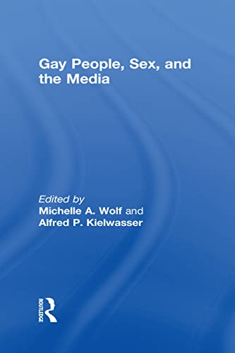 9780866569361: Gay People, Sex, and the Media (Research on Homosexuality Series)