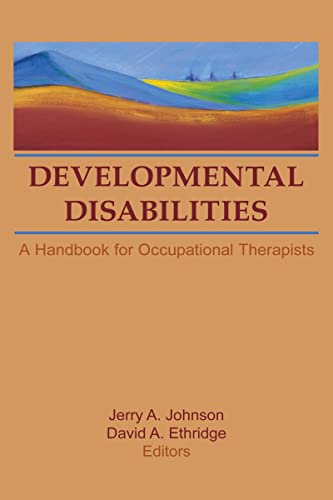 9780866569590: Developmental Disabilities: A Handbook for Occupational Therapists (Occupational Therapy in Health Care Series, Vol 6, No. 2 &3)