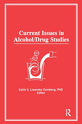9780866569651: Current Issues in Alcohol/Drug Studies