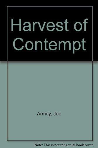 9780866632096: Harvest of Contempt