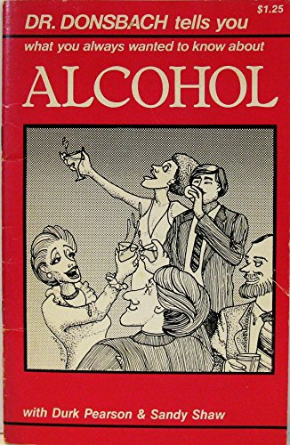 9780866640046: Dr. Donsbach Tells You What You Always Wanted To Know About Alcohol