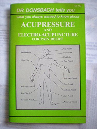 Acupressure and Electro-Acupuncture for Pain Relief
