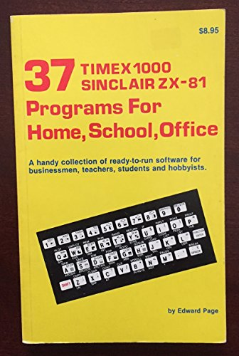 9780866680219: 37 Timex 1000 Sinclair ZX-81, Programs for Home, School, Office