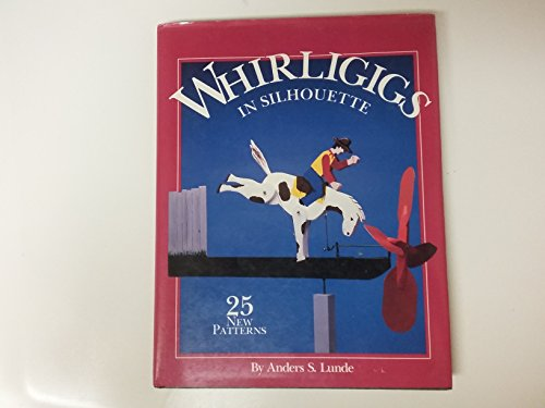 9780866750134: Whirligigs in Silhouette