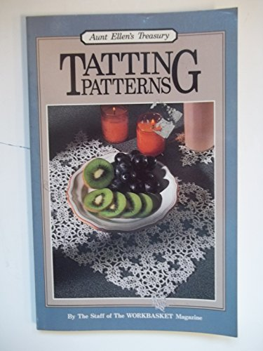 9780866753043: Tatting Patterns: The Classic Collection (Aunt Ellen's Treasury)