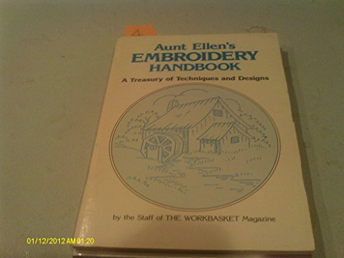 9780866753319: Aunt Ellen's Embroidery Handbook: A Treasury of Techniques and Designs
