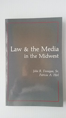 Law and the Media in the Midwest: Patricia A. Hirl;