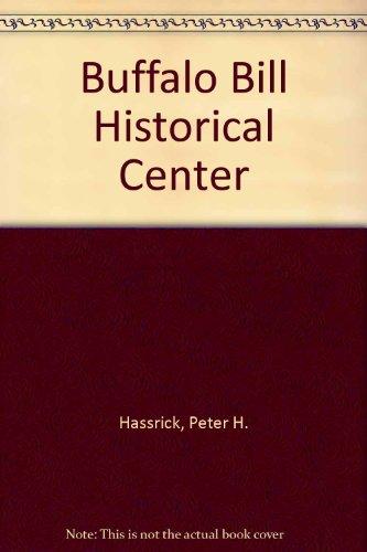 Buffalo Bill Historical Center: Hassrick, Peter H.