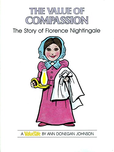 9780866790413: The Value of Compassion: The Story of Florence Nightingale (VALUE TALES)