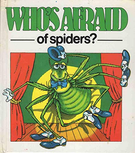 Who's Afraid of Spiders? (Who's Afraid? Series): Carlisle, Richard