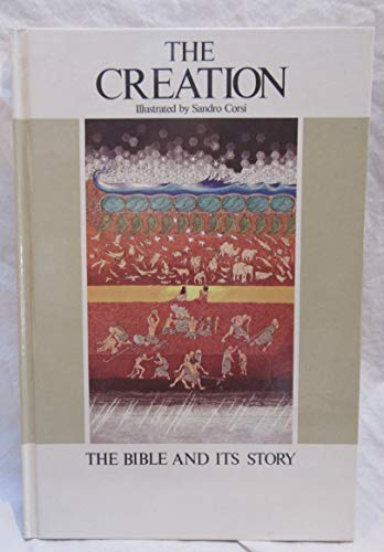 The creation (The Bible and its story) (0866831916) by Enrico Galbiati; Sandro Corsi