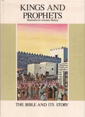 Kings and Prophets (The Bible and its Story) (0866831940) by Enrico Galbiati