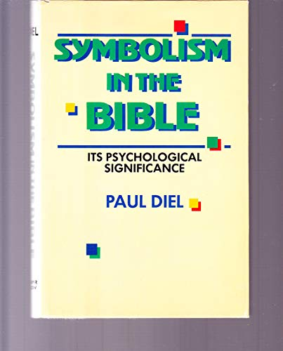 9780866834759: Symbolism in the Bible: The Universality of Symbolic Language and Its Psychological Significance