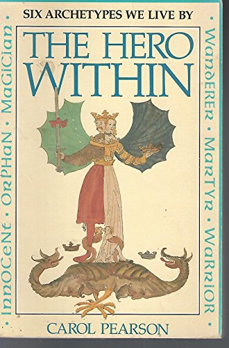 9780866835275: The Hero Within: Six Archetypes We Live By, Expanded Edition