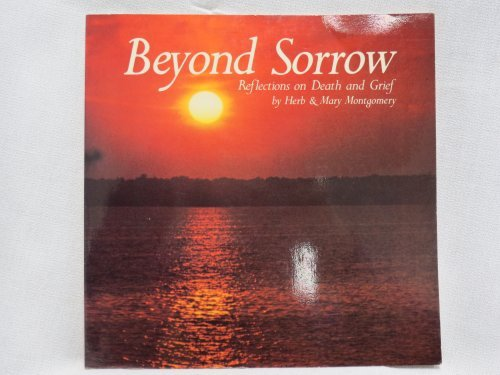 9780866836227: Beyond Sorrow: Reflections on Death and Grief