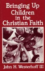 9780866836272: Bringing Up Children in the Christian Faith
