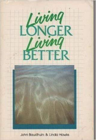 Living Longer, Living Better: Linda Hawks; John