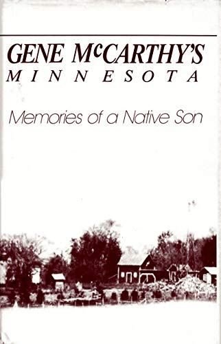 9780866836821: Gene McCarthy's Minnesota: Memories of a native son