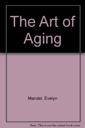 9780866837521: The Art of Aging
