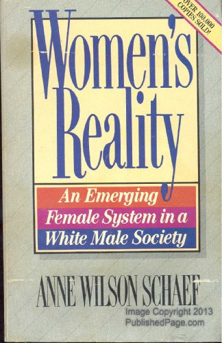 Women's Reality: An Emerging Female System in: Schaef, Anne Wilson