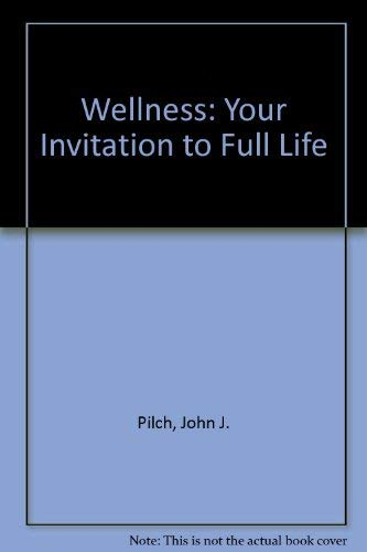 9780866837583: Wellness: Your Invitation to Full Life