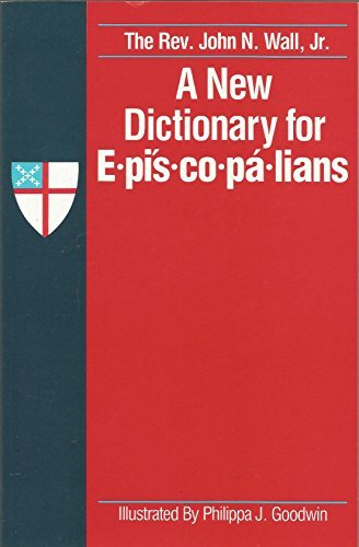 9780866837873: A New Dictionary for Episcopalians