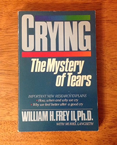 9780866838290: Crying: The Mystery of Tears