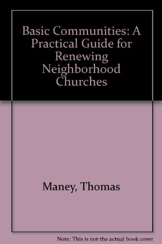 9780866838573: Basic Communities: A Practical Guide for Renewing Neighborhood Churches